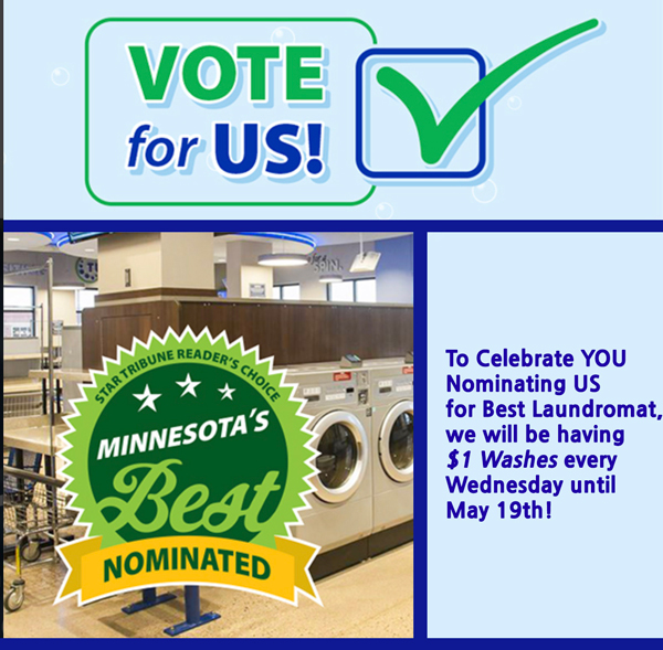 Vote for us. Minnesota's best nominated. Tumble Fresh Coin Laundry.